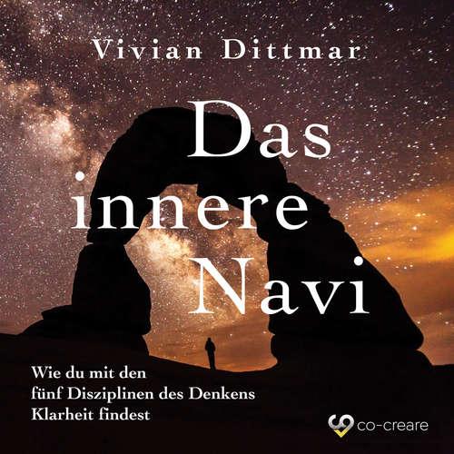 Hoerbuch Das innere Navi - Vivian Dittmar - Vivian Dittmar