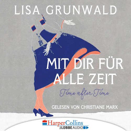 Hoerbuch Mit dir für alle Zeit - Lisa Grunwald - Christiane Marx