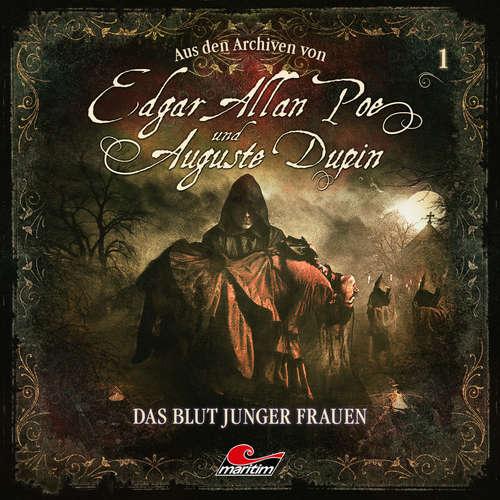 Hoerbuch Edgar Allan Poe & Auguste Dupin, Aus den Archiven, Folge 1: Das Blut junger Frauen - Edgar Allan Poe - Douglas Welbat