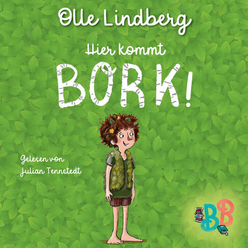 Hoerbuch Hier kommt Bork! - Kurzgeschichte - Olle Lindberg - Julian Tennstedt