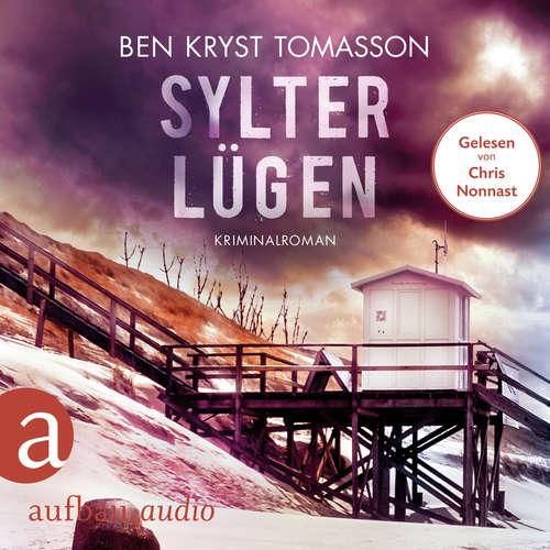 Hoerbuch Sylter Lügen - Kari Blom ermittelt undercover, Band 4 - Ben Kryst Tomasson - Chris Nonnast