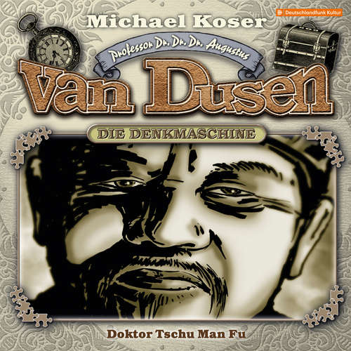 Hoerbuch Professor van Dusen, Folge 22: Doktor Tschu Man Fu - Michael Koser - Friedrich W. Bauschulte