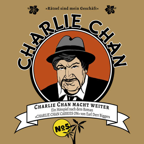 Hoerbuch Charlie Chan, Fall 5: Charlie Chan macht weiter - Earl Derr Biggers - Bodo Wolf