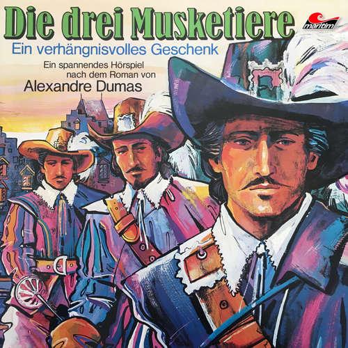 Hoerbuch Die drei Musketiere, Folge 1: Ein verhängnisvolles Geschenk - Alexandre Dumas - Lutz Mackensy