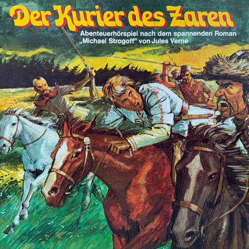 Hoerbuch Jules Verne, Kurier des Zaren - Jules Verne - Gillis van Rappard