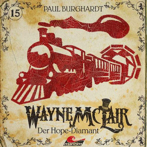 Hoerbuch Wayne McLair, Folge 15: Der Hope-Diamant - Paul Burghardt - Paul Burghardt