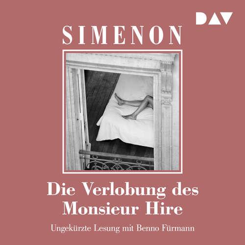 Hoerbuch Die Verlobung des Monsieur Hire - Georges Simenon - Benno Fürmann