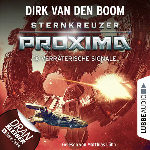 Hoerbuch Verräterische Signale - Sternkreuzer Proxima, Folge 2 - Dirk van den Boom - Matthias Lühn