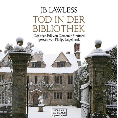 Hoerbuch Tod in der Bibliothek - JB Lawless - Philipp Engelhardt