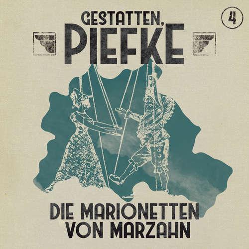 Hoerbuch Gestatten, Piefke, Folge 4: Die Marionetten von Marzahn - Markus Topf - Till Hagen