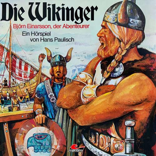 Hoerbuch Die Wikinger, Folge 2: Björn Einarsson, der Abenteurer - Hans Paulisch - Franz-Josef Steffens