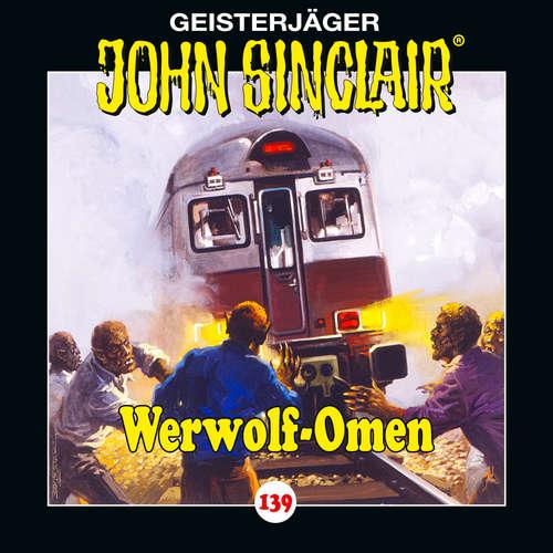 Hoerbuch John Sinclair, Folge 139: Werwolf-Omen - Jason Dark - Dietmar Wunder
