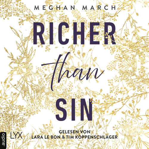 Hoerbuch Richer than Sin - Richer-than-Sin-Reihe, Band 1 - Meghan March - Lara Le Bon