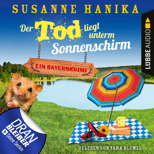 Hoerbuch Der Tod liegt unterm Sonnenschirm - Sofia und die Hirschgrund-Morde, Teil 9 - Susanne Hanika - Yara Blümel