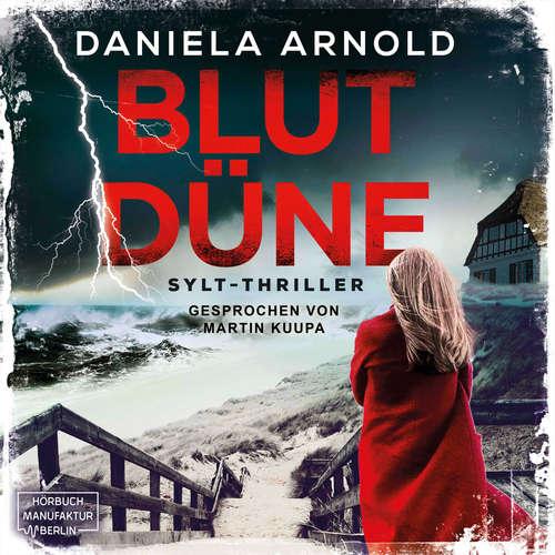Hoerbuch Blutdüne - Daniela Arnold - Martin B. Kuppa