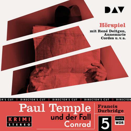 Hoerbuch Paul Temple und der Fall Conrad (Original-Radio-Fassung) (Ungekürzt) - Francis Durbridge - René Deltgen