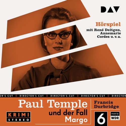 Hoerbuch Paul Temple und der Fall Margo (Original-Radio-Fassung) (Ungekürzt) - Francis Durbridge - René Deltgen