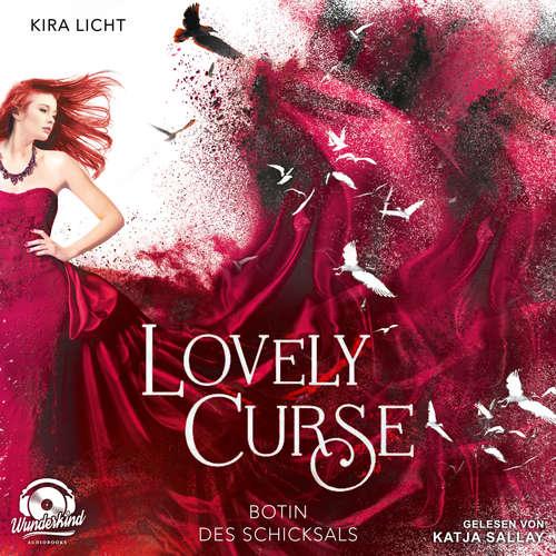Hoerbuch Botin des Schicksals - Lovely Curse, Band 2 - Kira Licht - Katja Sallay