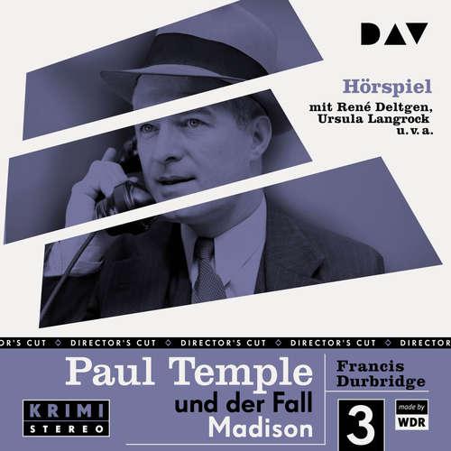 Hoerbuch Paul Temple und der Fall Madison (Original-Radio-Fassung) (Ungekürzt) - Francis Durbridge - René Deltgen