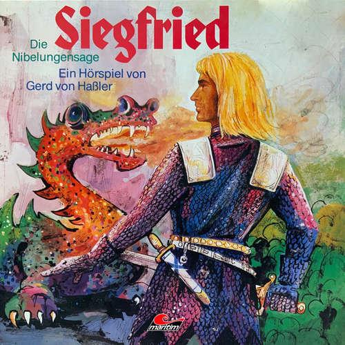 Hoerbuch Die Nibelungensage, Siegfried - Gerd von Haßler - Christian Mey