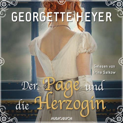 Hoerbuch Der Page und die Herzogin - Georgette Heyer - Irina Salkow