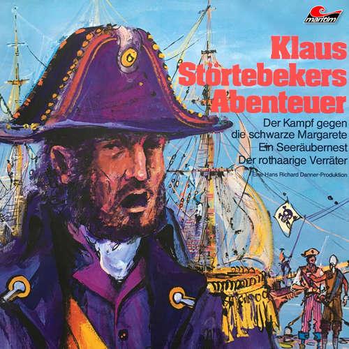 Hoerbuch Klaus Störtebekers Abenteuer, Folge 1: Der Kampf gegen die schwarze Margarete und andere Abenteuer - Ellen Baier - Hans Stetter