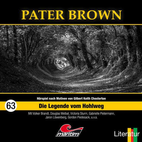 Hoerbuch Pater Brown, Folge 63: Die Legende vom Hohlweg - Marc Freund - Douglas Welbat