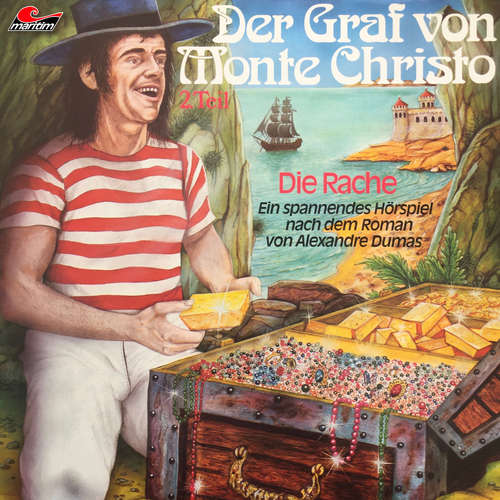 Hoerbuch Der Graf von Monte Christo, Folge 2: Die Rache - Alexandre Dumas - Heinz Ingo Hilgers