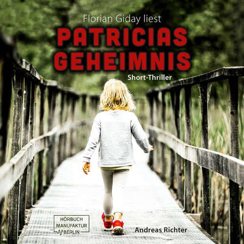 Hoerbuch Patricias Geheimnis - Andreas Richter - Florian Giday