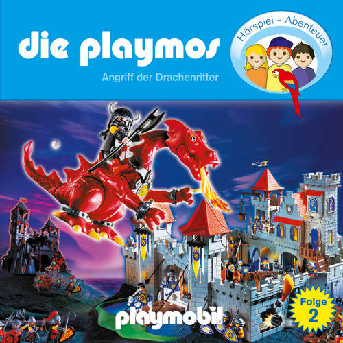 Hoerbuch Die Playmos - Das Original Playmobil Hörspiel, Folge 2: Angriff der Drachenritter - Simon X. Rost - Gerrit Schmidt-Foß