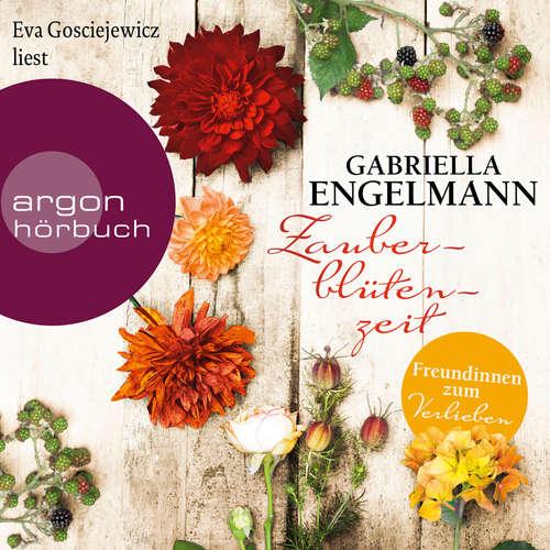 Hoerbuch Zauberblütenzeit - Im Alten Land, Band 3 - Gabriella Engelmann - Eva Gosciejewicz