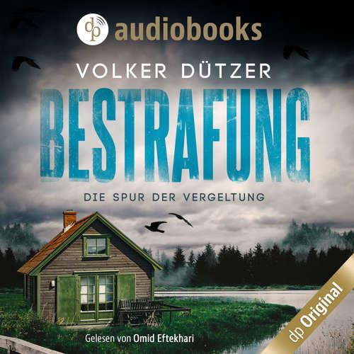 Hoerbuch Bestrafung - Die Spur der Vergeltung - Volker Dützer - Omid-Paul Eftekhari
