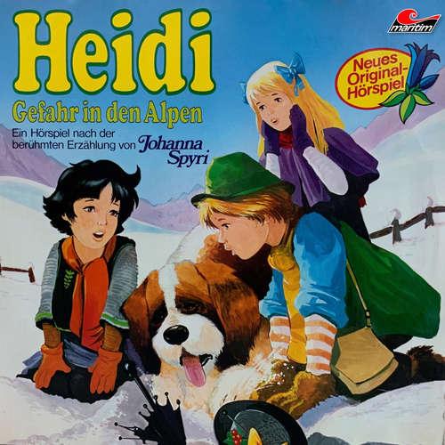 Hoerbuch Heidi, Folge 3: Gefahr in den Alpen - Johanna Spyri - Christiane Karstens