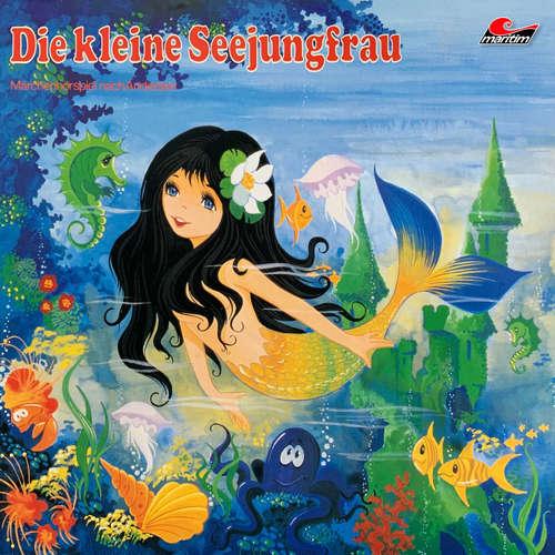 Hoerbuch Hans Christian Andersen, Die kleine Seejungfrau - Hans Christian Andersen - Karin Eckhold