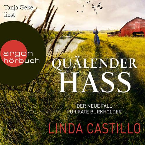 Hoerbuch Quälender Hass - Kate Burkholder ermittelt, Band 11 - Linda Castillo - Tanja Geke