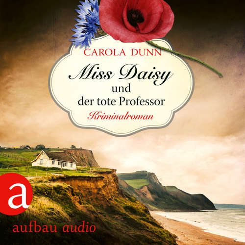 Hoerbuch Miss Daisy und der tote Professor - Miss Daisy ermittelt, Band 7 - Carola Dunn - Julia von Tettenborn