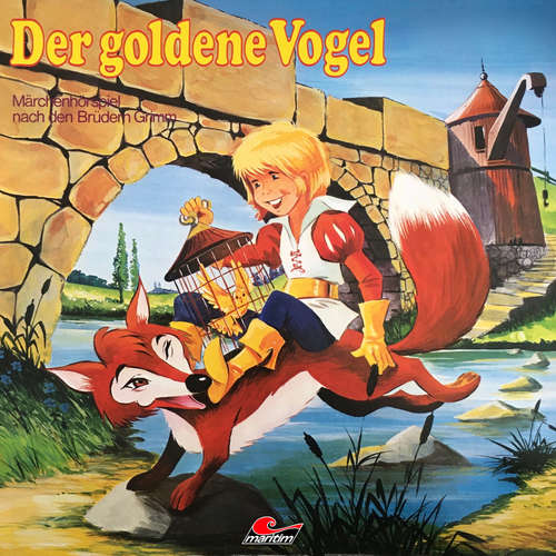 Hoerbuch Gebrüder Grimm, Der goldene Vogel - Gebrüder Grimm - Volker Bogdan