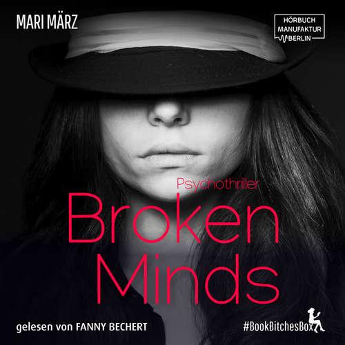 Hoerbuch Broken Minds - BookBitchesBox 4 - Mari März - Fanny Bechert