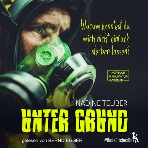 Hoerbuch Unter Grund - BookBitchesBox 3 - Nadine Teuber - Bernd Egger