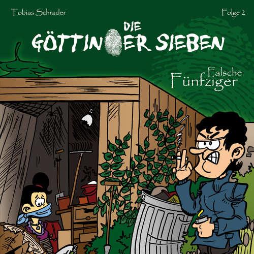 Hoerbuch Die Göttinger Sieben, Folge 2: Falsche Fünfziger - Tobias Schrader - Jan Reinartz