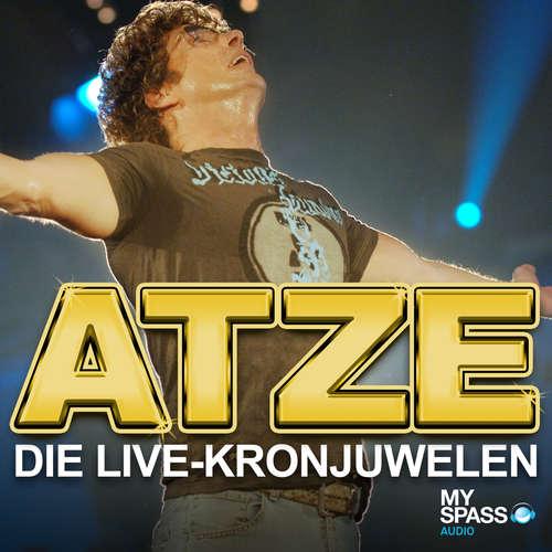Hoerbuch Die Live-Kronjuwelen - Atze Schröder - Atze Schröder