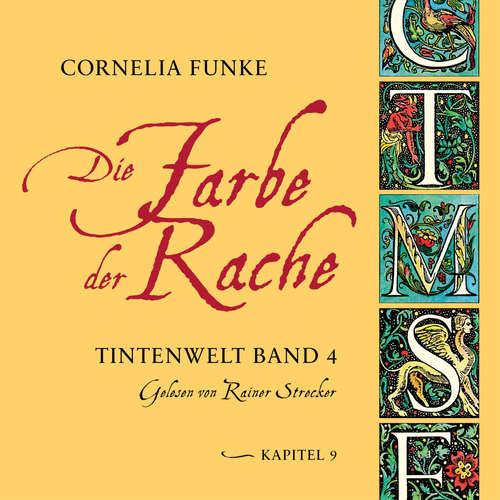 Hoerbuch Die Farbe der Rache, Kapitel 9 - Tintenwelt, Band 4 - Cornelia Funke - Rainer Strecker