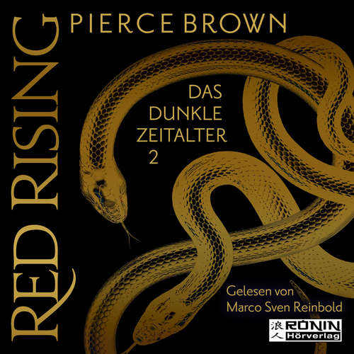 Hoerbuch Das dunkle Zeitalter 2 - Red Rising, Band 5.2 - Pierce Brown - Marco Sven Reinbold