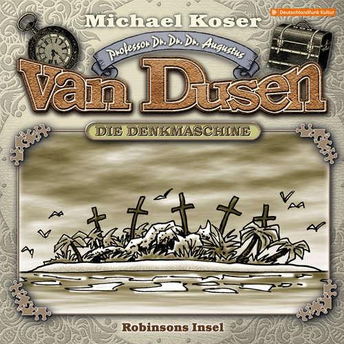 Hoerbuch Professor van Dusen, Folge 23: Robinsons Insel - Michael Koser - Friedrich W. Bauschulte