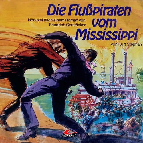 Hoerbuch Friedrich Gerstäcker, Die Flusspiraten vom Mississippi - Friedrich Gerstäcker - Kai Bronsema