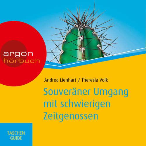 Hoerbuch Souveräner Umgang mit schwierigen Zeitgenossen - Andrea Lienhart - Nora Schulte