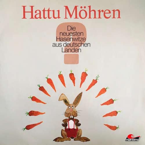Hoerbuch Hattu Möhren, Die neuesten Hasenwitze aus deutschen Landen - Mümmel Schlappohr - Nationaler Kaninchen-Züchter-Club e. V.