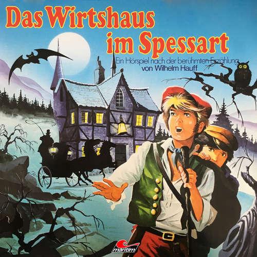 Hoerbuch Wilhelm Hauff, Das Wirtshaus im Spessart - Wilhelm Hauff - Andrea Grosske