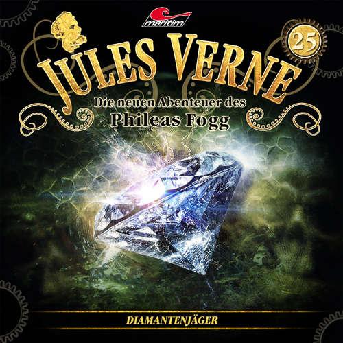 Hoerbuch Jules Verne, Die neuen Abenteuer des Phileas Fogg, Folge 25: Diamantenjäger - Marc Freund - Christian Brückner