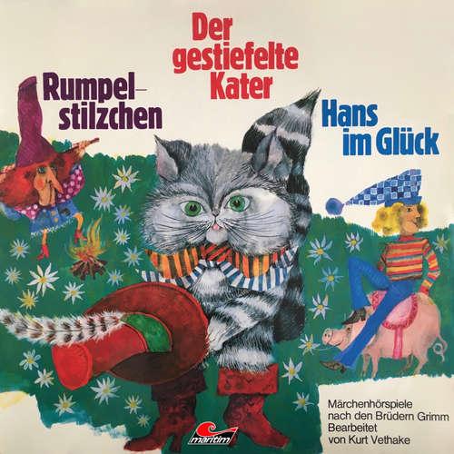 Hoerbuch Gebrüder Grimm, Rumpelstilzchen / Der gestiefelte Kater / Hans im Glück - Gebrüder Grimm - F. W. Timpe